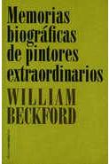 MEMORIAS BIOGRÁFICAS DE PINTORES EXTRAORDINARIOS