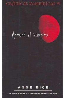 Crónicas vampíricas VI: Armand el vampiro