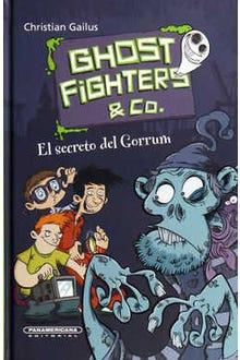 Ghostfighters & co. El secreto del Gorrum