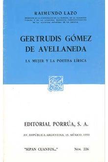 Gertrudis Gómez de Avellaneda. La mujer y la poetisa lírica