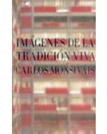 IMAGENES DE LA TRADICION VIVA