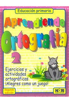 APRENDIENDO ORTOGRAFIA 2 PRIMARIA