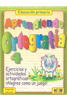 APRENDIENDO ORTOGRAFIA 4 PRIMARIA