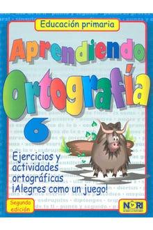APRENDIENDO ORTOGRAFIA 6 PRIMARIA