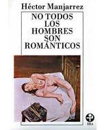 No todos los hombres son románticos