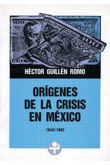 Orígenes de la crisis en México. Inflación y endeudamiento externo (1940-1982)