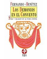 Los demonios en el convento. Sexo y religión en la Nueva España