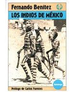 Los indios de México. Antología