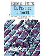 El peso de la noche. Nueva España de la Edad de Plata a la Edad de Fuego