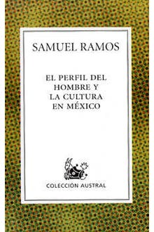 El perfil del hombre y la cultura en México