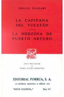 La capitana del Yucatán · La heroína del Puerto Arturo
