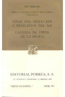 Desde la última vuelta del camino (memorias)  · Final del siglo XIX y principios del XX · Galería de tipos de la época