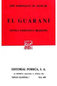 El guaraní. Novela indigenista Brasileña
