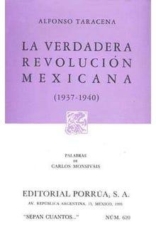 La verdadera revolución mexicana 1937-1940
