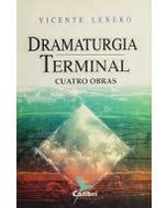 DRAMATURGIA TERMINAL CUATRO OBRAS