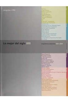LO MEJOR DEL SIGLO 21 ARQUITECTURA MEXICANA 2001-2004