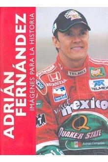 Adrián Fernández imágenes para la historia