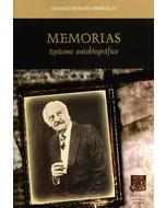 Memorias: epítome autobiográfico