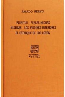 Plenitud · Perlas negras · Místicas · Los jardines interiores · El estanque de los lotos