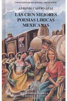 Las cien mejores poesías líricas mexicanas