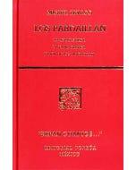 Los Pardaillan. Tomo IX: La abandonada - La dama blanca - El fin de los Pardaillan