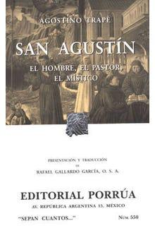 San Agustín: el hombre, el pastor, el místico