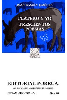 Platero y yo · Trescientos poemas