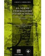 Nuevo federalismo internacional: la soberanía en la unión de países