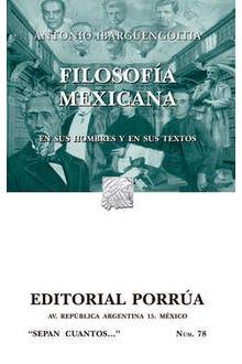 Filosofía mexicana. En sus hombres y sus textos