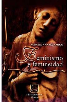 Feminismo y femineidad