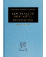 Legislación mercantil evolución histórica México 1325-2005