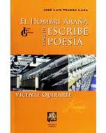 El Hombre Araña también escribe poesía: Vicente Quirarte