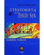La historieta que desnuda al ser: Gabriel Vargas