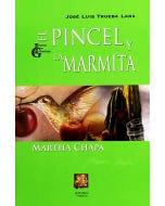 El pincel y la marmita: Martha Chapa
