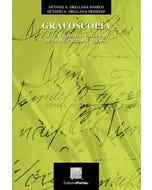 Grafoscopía: Autenticidad o falsedad de manuscritos y firmas