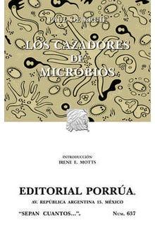 Los cazadores de microbios