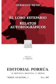 El lobo estepario · Relatos autobiográficos
