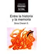 ENTRE LA HISTORIA Y LA MEMORIA