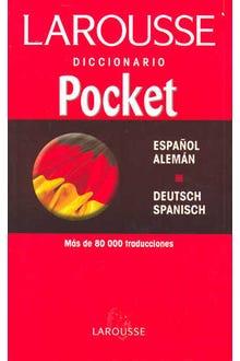 LAROUSSE DICCIONARIO POCKET ESPAÑOL-ALEMAN ALEMAN-ESPAÑOL
