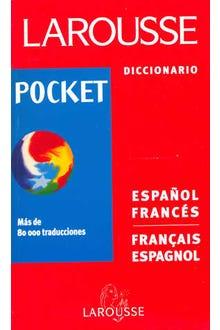 LAROUSSE DICCIONARIO POCKET ESPAÑOL-FRANCES FRANCAIS-ESPAGNO