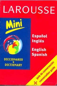 LAROUSSE DICCIONARIO MINI ESPAÑOL-INGLES ENGLISH-SPANISH