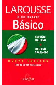 LAROUSSE BASICO ESPAÑOL-ITALIANO ITALIANO-ESPAÑOL