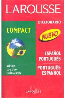 LAROUSSE DICCIONARIO COMPACT ESPAÑOL-PORTUGUES PORTUGUES ESP