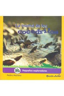 LA MAMA DE LOS COCODRILOS
