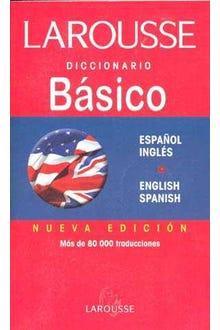 Larousse básico diccionario español-ingles english-spanish