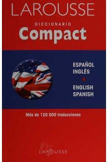 Larousse Diccionario Compact Español-Inglés English-Spanish