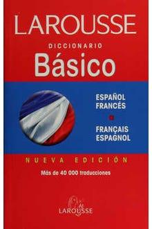 LAROUSSE DICCIONARIO BÁSICO ESPAÑOL-FRANCÉS FRACAIS-ESPAGNOL
