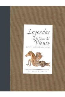 LEYENDAS DE LA NOVIA DEL VIENTO