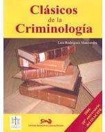 CLASICOS DE LA CRIMINOLOGIA