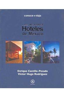 Los mejores hoteles de México